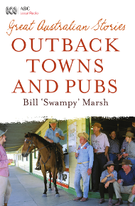 Cover Great Australian Stories: Outback Towns and Pubs