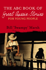 Cover The ABC Book of Great Aussie Stories for Young People